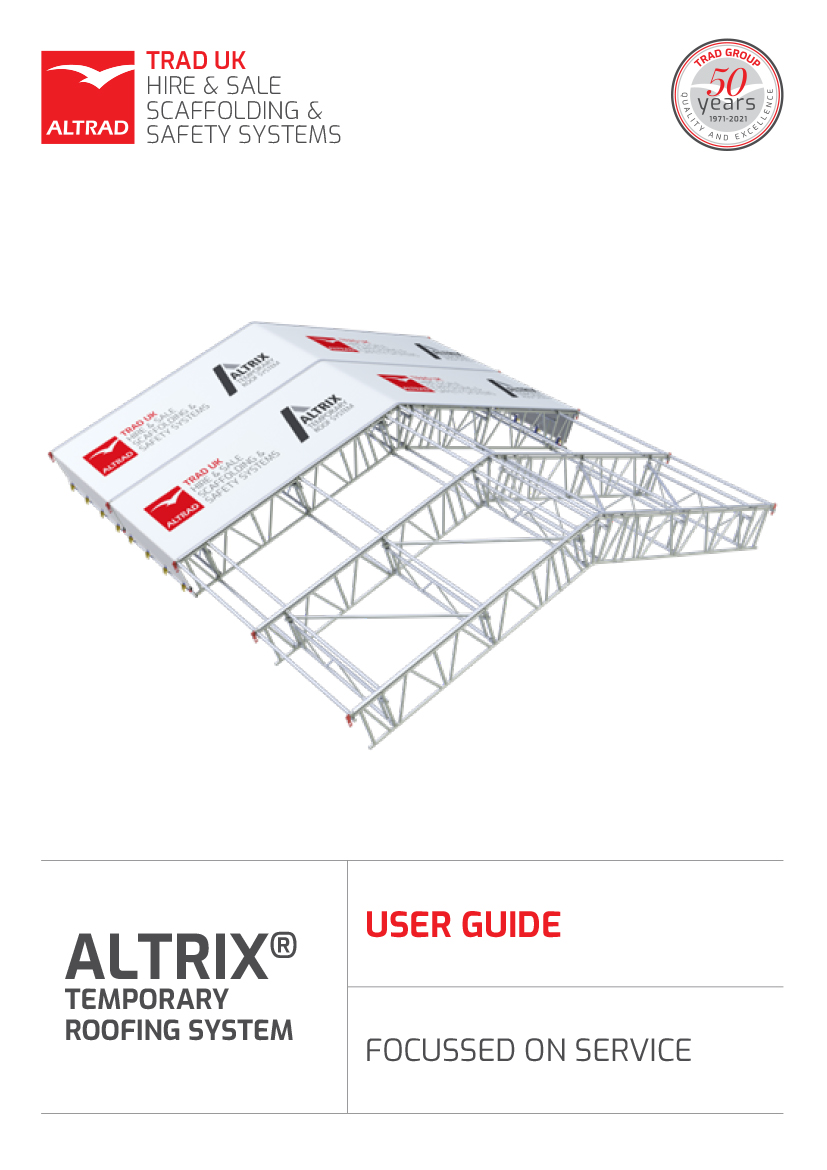ALTRIX Temporary Roofing System User Guide